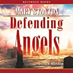 Defending Angels | Mary Stanton