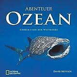 Abenteuer Ozean: Geheimnisse der Weltmeere