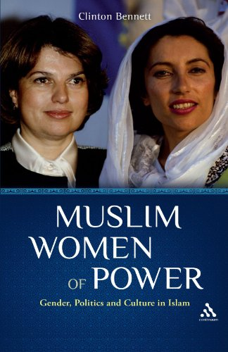 Muslim Women of Power: Gender, Politics and Culture in Islam