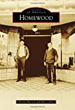 img - for Homewood (Images of America) book / textbook / text book