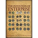 The Invention of Enterprise: Entrepreneurship from Ancient Mesopotamia to Modern Times (Kauffman Foundation Series on Innovation and Entrepreneurship) ~ David S. Landes