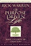 The Purpose Driven Life: What on Earth Am I Here For? (0310276993) by Rick Warren