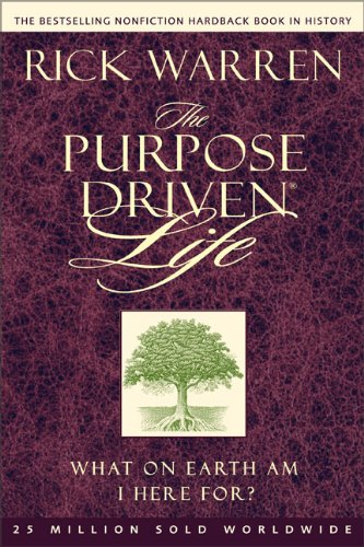 The Purpose Driven® Life
