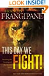 This Day We Fight!: Breaking the Bond...