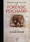 Principles and Practice of Forensic Psychiatry (Arnold Publication)
