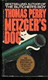 Metzger's Dog (0441528678) by Thomas Perry