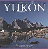 Yukon (Canada (Graphic Arts Center)) Richard Hartmier
