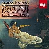 ベルリオーズ:幻想交響曲&「ローマの謝肉祭」序曲