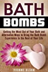 Bath Bombs: Getting the Most Out of Y...