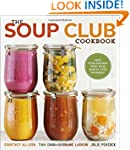 The Soup Club Cookbook: Feed Your Fri...