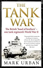 The Tank War: The British Band of Brothers -…