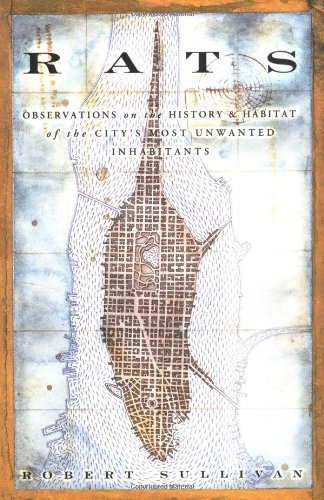 Rats: Observations Of The City´S Most Unwanted Inhabitants descarga pdf epub mobi fb2