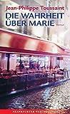 Die Wahrheit über Marie (Marie Madeleine Marguerite de Montalte)
