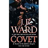"Covet: A Novel of the Fallen Angels: A Novel of the Fallen Angels Book 1von ""J.R. Ward"""