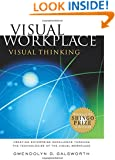Visual Workplace/Visual Thinking: Creating Enterprise Excellence through the Technologies of the Visual Workplace