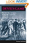 Devil's Game: The Civil War Intrigues...