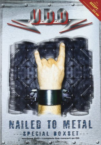 Nailed to Metal: the Complete History - Live/+DVD by UDO (2003-08-25)