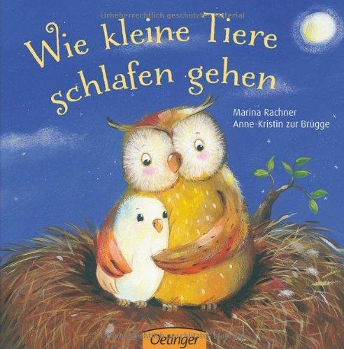Wie kleine Tiere schlafen gehen das Buch von Anne-Kristin zur Brügge - Preise vergleichen & online bestellen