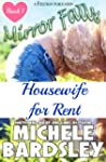 Housewife for Rent (Mirror Falls Book...