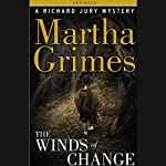 The Winds of Change: A Richard Jury Mystery (       ABRIDGED) by Martha Grimes Narrated by Paul Hecht