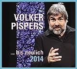 Volker Pispers '...Bis Neulich 2014'
