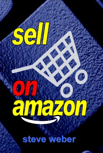 Sell on Amazon: A Guide to Amazon's Marketplace, Seller Central, and Fulfillment by Amazon Programs (Central Seller compare prices)