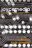 img - for Joycemedia: James Joyce, Hypermedia, and Textual Genetics book / textbook / text book