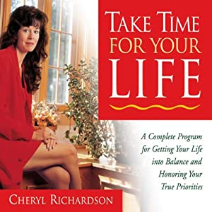 Take Time for Your Life | [Cheryl Richardson]