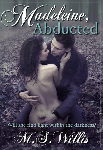 Madeleine Abducted (The Estate Series) by M.S. Willis