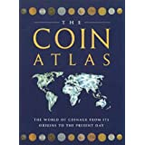 The Coin Atlas Handbook: The World of Coinage from its Origins to the Present Dayby Joe Cribb