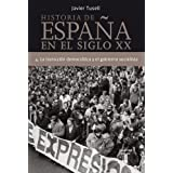 Historia de España en el siglo XX (Tomo 4): 4. La transición democrática y el gobierno socialista