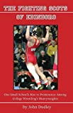 img - for The Fighting Scots of Edinboro: One Small School's Rise to Prominence Among College Wrestling's Heavyweights book / textbook / text book
