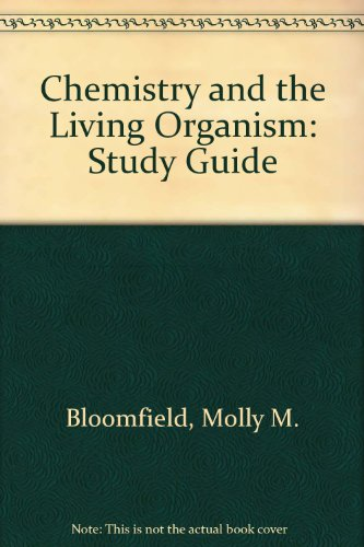 Chemistry and the Living Organism: Study Guide