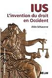 echange, troc Aldo Schiavone - Ius : L'invention du droit en Occident