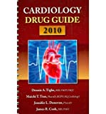 img - for [(Cardiology Drug Guide 2010)] [Author: Dennis A. Tighe] published on (March, 2010) book / textbook / text book