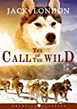 The Call of the Wild - Classics Childrens Book, Complete Edition (Annotated)