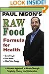 Raw Food Formula for Health: A Modern...