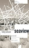 Seaview: A Novel (Rediscovery)