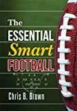 img - for The Essential Smart Football book / textbook / text book