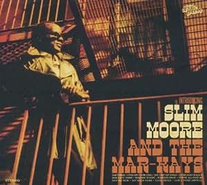 Slim Moore & the Mar-Kays