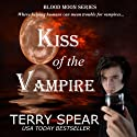 Kiss of the Vampire: Blood Moon Series (       UNABRIDGED) by Terry Spear Narrated by Becky Shrimpton