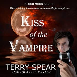Kiss of the Vampire: Blood Moon Series | [Terry Spear]