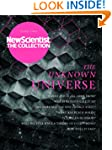 The Unknown Universe: New Scientist:...