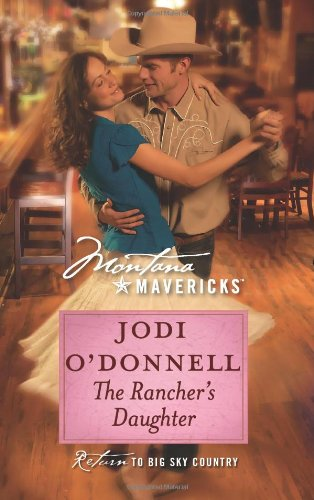 Image for The Rancher's Daughter (Montana Mavericks: Return to Big Sky Country)