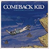"Symptoms+Curesvon ""Comeback Kid"""