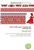 echange, troc  - Broderie: France, Art, Décoration, Textile, Aiguille, Crochet (aiguille), Dentelle, Broderie de Fontenoy- le- Château, Broder