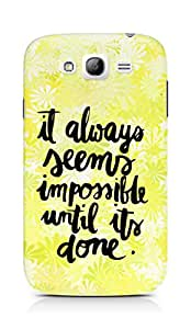 AMEZ it always seems impossible untill its done Back Cover For Samsung Galaxy Grand Neo