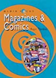Magazines and Comics (Media Focus) (0431082103) by Thomas, Roger