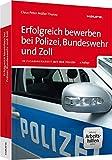 Image de Erfolgreich bewerben bei Polizei, Bundeswehr und Zoll - inkl. Arbeitshilfen online: In Zus