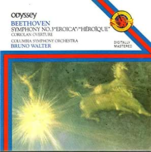 Bruno Walter & the Columbia Symphony Orchestra Perform Beethoven: Symphony No. 3, 'Eroica,' & the 'Coriolan' Overture (Stereo CD)